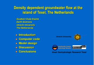Density dependent groundwater flow at the  island of Texel, The  Netherlands