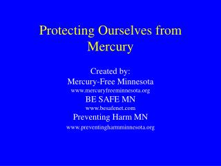 Protecting Ourselves from Mercury