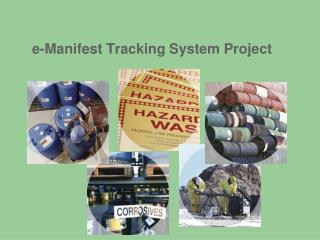e-Manifest Tracking System Project