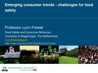 Emerging consumer trends - challenges for food safety