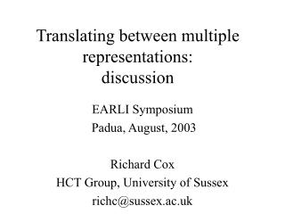 Translating between multiple representations: discussion