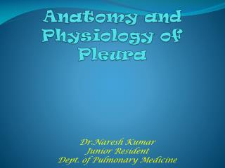 Anatomy and Physiology of Pleura