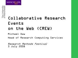 Collaborative Research Events  on the Web (CREW)