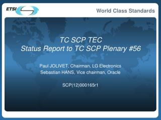 TC SCP TEC  Status Report to TC SCP Plenary #56