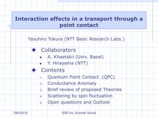 Interaction effects in a transport through a point contact