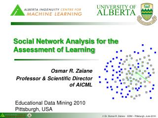 Social Network Analysis for the Assessment of Learning