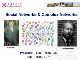 Social Networks & Complex Networks