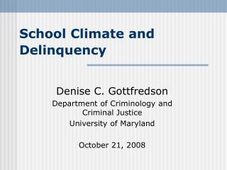 School Climate and Delinquency