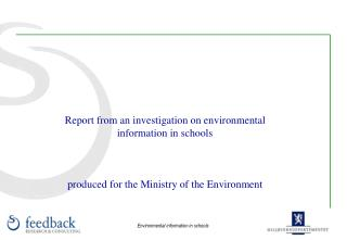 Report from an investigation on environmental information in schools