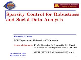 Sparsity Control for Robustness and Social Data Analysis