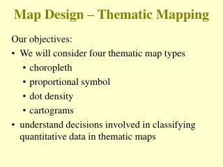 Map Design – Thematic Mapping