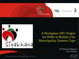 A Workplace HIV Project for SMEs in Buffalo City Municipality, Eastern Cape
