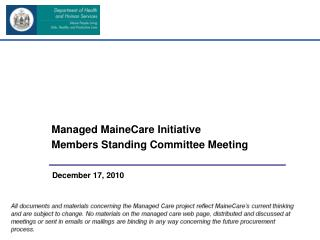 Managed MaineCare Initiative Members Standing Committee Meeting