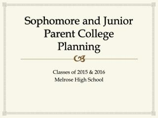 Sophomore and Junior Parent College Planning