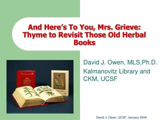 And Here's To You, Mrs. Grieve: Thyme to Revisit Those Old Herbal Books