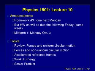 Physics 1501: Lecture 10
