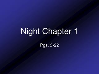 Night Chapter 1