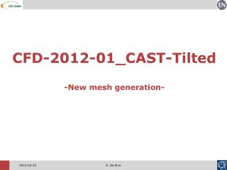 CFD-2012-01_CAST-Tilted -New mesh generation-
