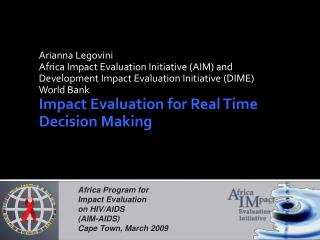 Arianna Legovini  Africa Impact Evaluation Initiative (AIM) and