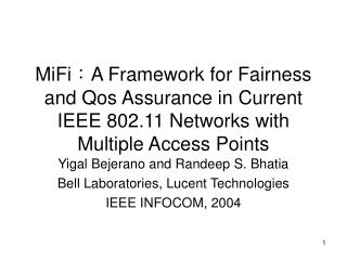 Yigal Bejerano and Randeep S. Bhatia Bell Laboratories, Lucent Technologies IEEE INFOCOM, 2004