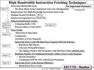 High Bandwidth Instruction Fetching Techniques