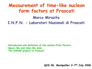 Measurement of time-like nucleon form factors at Frascati