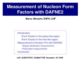 Measurement of Nucleon Form Factors with DAFNE2