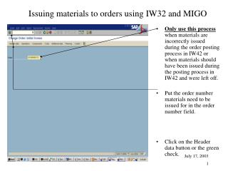 Issuing materials to orders using IW32 and MIGO