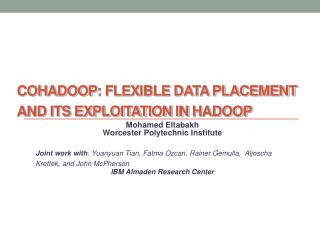 CoHadoop : Flexible Data Placement and Its Exploitation in  Hadoop