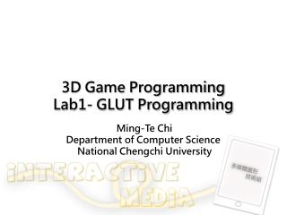 3D Game Programming Lab1- GLUT Programming