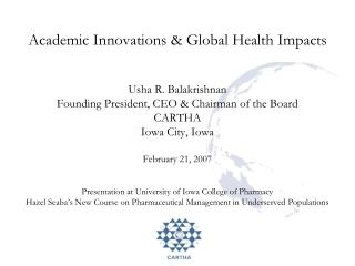 Academic Innovations & Global Health Impacts