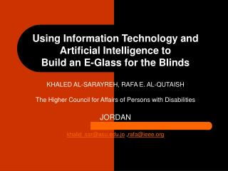 Using Information Technology and Artificial Intelligence to Build an E-Glass for the Blinds