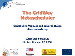 The GridWay Metascheduler
