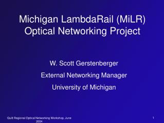Michigan LambdaRail (MiLR) Optical Networking Project