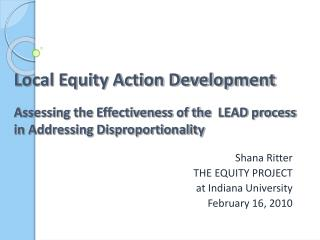 Shana Ritter THE EQUITY PROJECT at Indiana University  February 16, 2010
