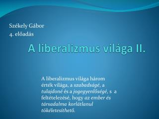 A liberalizmus világa II.