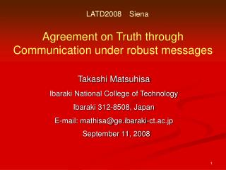Agreement on Truth through Communication under robust messages