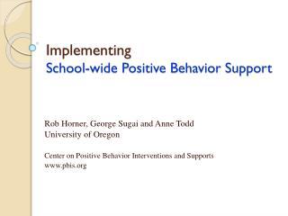 Implementing School-wide Positive Behavior Support