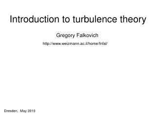 Introduction to turbulence theory