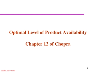 Optimal Level of Product Availability Chapter 12 of Chopra