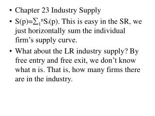 Chapter 23 Industry Supply