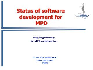 Status of software development for MPD