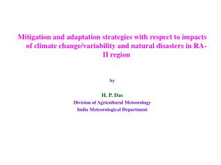 Mitigation and adaptation strategies with respect to impacts of climate change/variability and natural disasters in RA-I