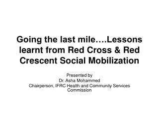 Going the last mile….Lessons learnt from Red Cross & Red Crescent Social Mobilization