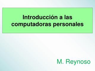 Introducción a las computadoras personales