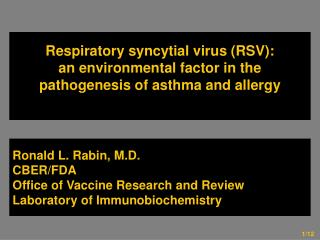 Ronald L. Rabin, M.D. CBER/FDA Office of Vaccine Research and Review Laboratory of Immunobiochemistry