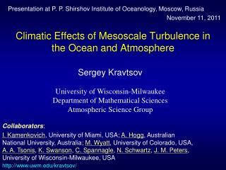Climatic Effects of Mesoscale Turbulence in the Ocean and Atmosphere