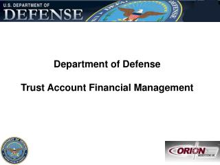 Defense Trust Account Financial Management