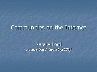Communities on the Internet