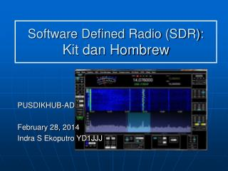 Software Defined Radio (SDR): Kit dan Hombrew